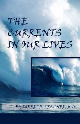 The Currents in Our Lives