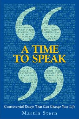 A Time to Speak: Controversial Essays That Can Change Your Life