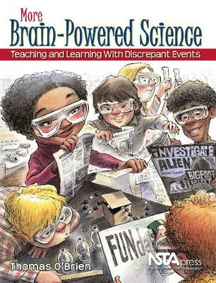 More Brain-Powered Science: Teaching and Learning With Discrepant Events