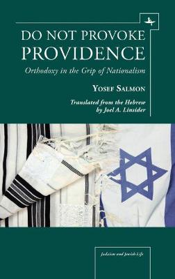 Do Not Provoke Providence: Orthodoxy in the Grip of Nationalism
