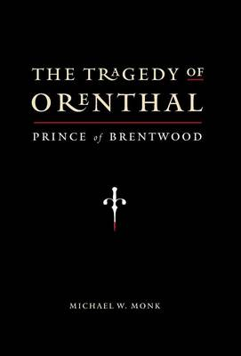 The Tragedy of Orenthal, Prince of Brentwood