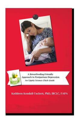 A Breastfeeding Friendly Approach to Postpartum Depression: A Resource Guide for Health Care Providers