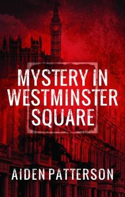 Mystery in Westminster Square