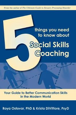 5 Things You Need to Know About Social Skills Coaching: An Easy Guide for Parents and Clinicians