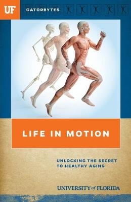 Life in Motion: Unlocking the Secret to Healthy Aging