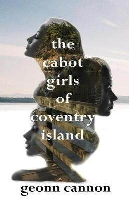 The Cabot Girls of Coventry Island