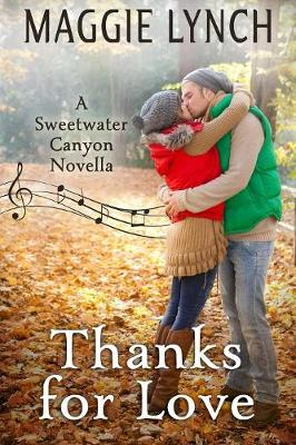 Thanks for Love: A Sweetwater Canyon Thanksgiving Novella