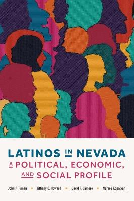 Latinos in Nevada: A Political, Economic, and Social Profile