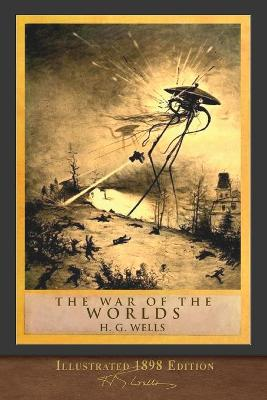 War of the Worlds: Illustrated 1898 Edition