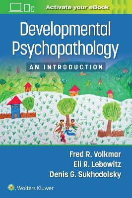 Developmental Psychopathology: An Introduction
