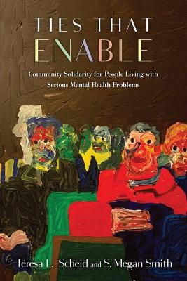 Ties that Enable: Community Solidarity for People Living with Serious Mental Health Problems