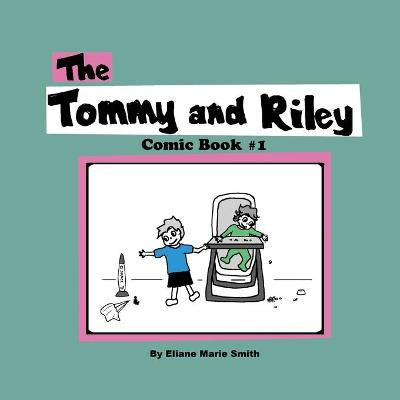 The Tommy and Riley Comic Book #1