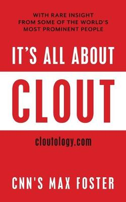 It's All About Clout