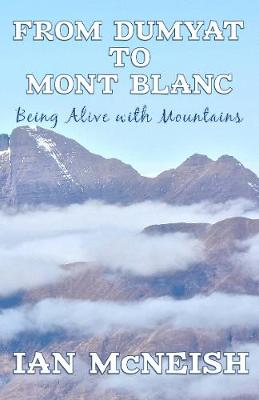 From Dumyat to Mont Blanc: Being Alive with Mountains
