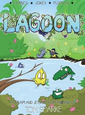 Lagoon: Flotsam & Jetsam from the Mind of Tom Sparke