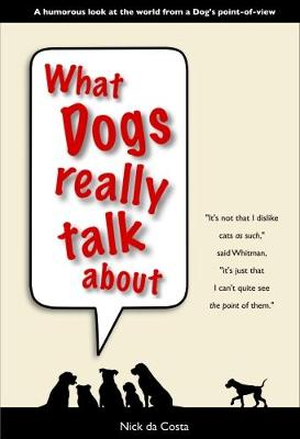What Dogs Really Talk About