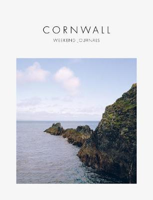 Cornwall: Weekend Journals