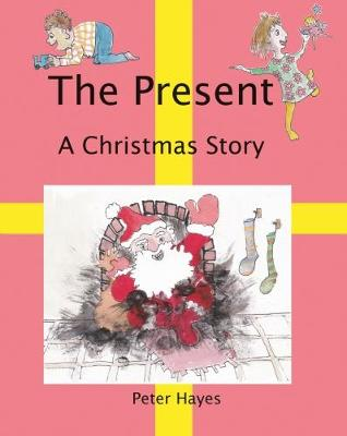 The Present: A Christmas Story