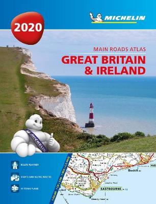 Great Britain & Ireland 2020 - Mains Roads Atlas (A4-Paperback): Tourist & Motoring Atlas A4 Paperback