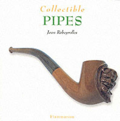 Collectible Pipes