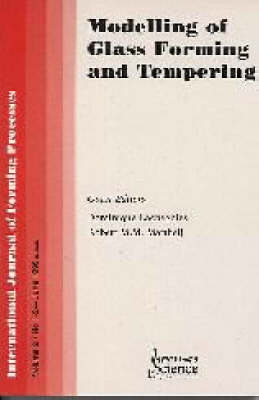 Modelling of Glass Forming and Tempering