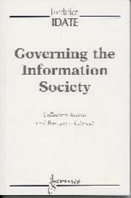 Governing the Information Society: Collective Action and European Interest