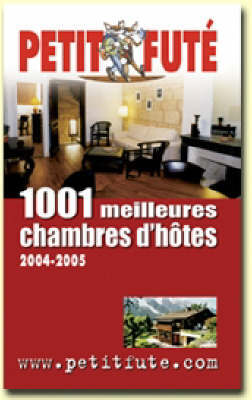 1001 Great Chambres d'hote in France