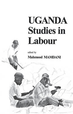 Uganda: Studies in Labour