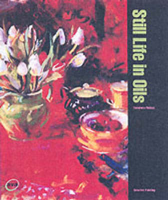 Creative Painting: Still Life in Oils