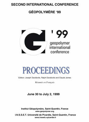 Geopolymer 1999 Proceedings: Proceedings of the 2nd International Conference on Geopolymers