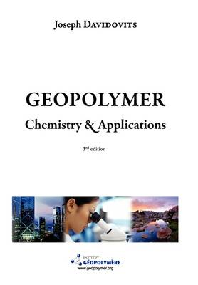Geopolymer Chemistry and Applications, 3rd Ed
