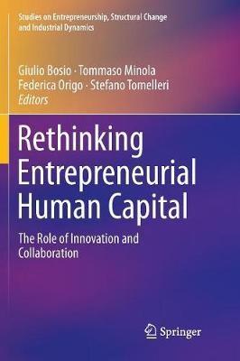 Rethinking Entrepreneurial Human Capital: The Role of Innovation and Collaboration