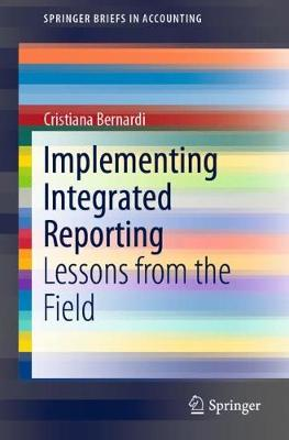 Implementing Integrated Reporting: Lessons from the Field