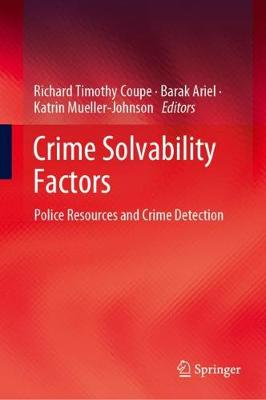 Crime Solvability Factors: Police Resources and Crime Detection