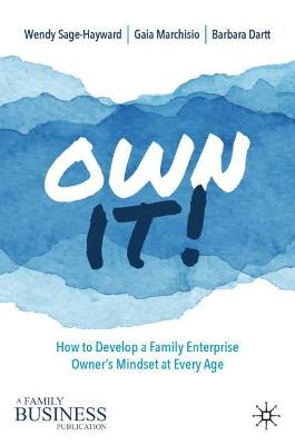 Ownership Development in the Family Business: Tools for the Rising Generation