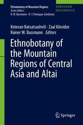 Ethnobotany of the Mountain Regions of Central Asia and Altai