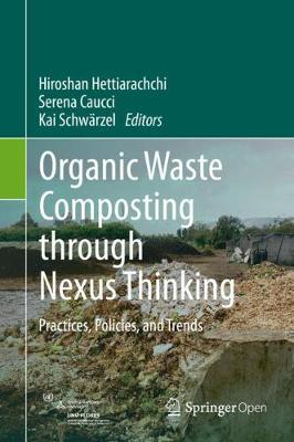 Organic Waste Composting through Nexus Thinking: Practices, Policies, and Trends