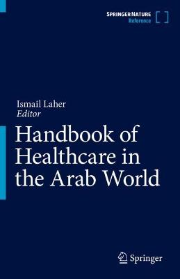 Handbook of Healthcare in the Arab World