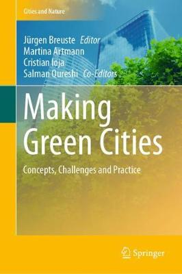 Making Green Cities: Concepts, Challenges and Practice