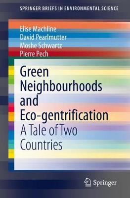 Green Neighbourhoods and Eco-gentrification: A Tale of Two Countries
