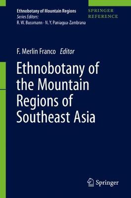 Ethnobotany of the Mountain Regions of Southeast Asia