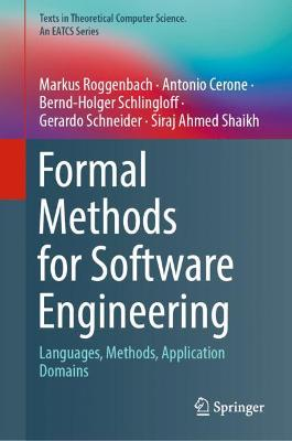 Formal Methods for Software Engineering: Languages, Methods, Application Domains