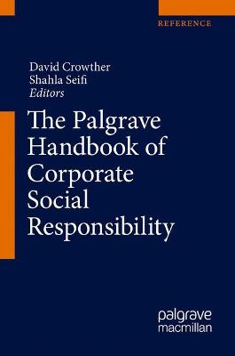 The Palgrave Handbook of Corporate Social Responsibility