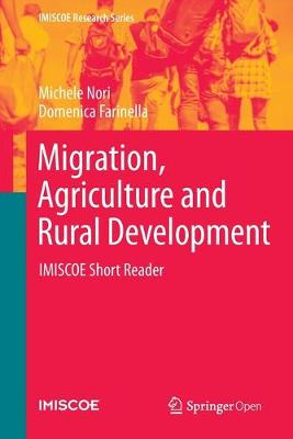 Migration, Agriculture and Rural Development: IMISCOE Short Reader