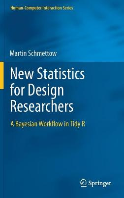 New Statistics for Design Researchers: A Bayesian Workflow in Tidy R