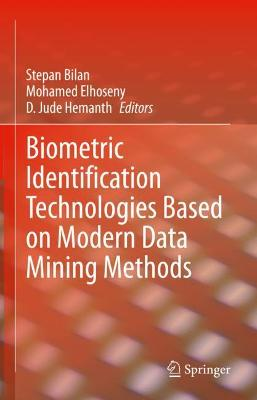 Biometric Identification Technologies Based on Modern Data Mining Methods