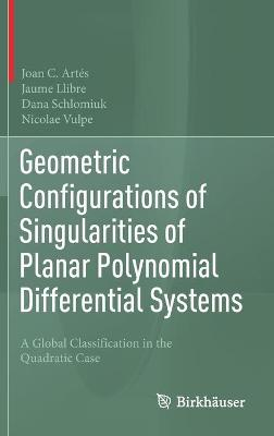 Geometric Configurations of Singularities of Planar Polynomial Differential Systems: A Global Classification in the Quadratic Case