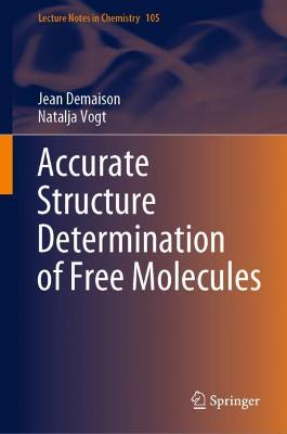 Accurate Structure Determination of Free Molecules