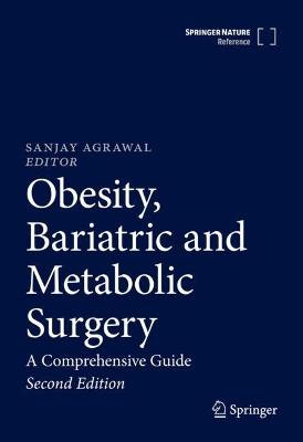 Obesity, Bariatric and Metabolic Surgery: A Comprehensive Guide
