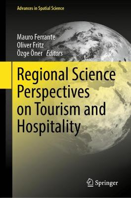 Regional Science Perspectives on Tourism and Hospitality